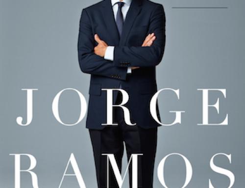 EL PRESENTADOR DE NOTICIAS Y GANADOR DE PREMIOS EMMY  JORGE RAMOS REFLEXIONA EN UN NUEVO LIBRO SOBRE  SUS 30 AÑOS DE CARRERA PERIODÍSTICA : SIN MIEDO